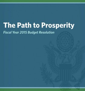 """Read the House Budget Committee's full report, """"The Path to Prosperity:  Fiscal Year 2015 Budget Resolution"""""""