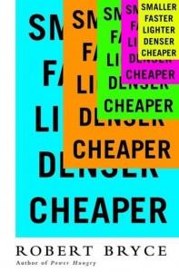 Smaller, Faster, Lighter, Denser, Cheaper