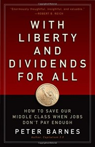 Liberty and Dividends for All