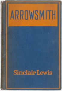 "Sinclair Lewis' ""Arrowsmith"" was published in 1925."