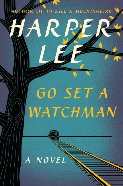 """Go Set a Watchman"" was published in 2015. Image courtesy of HarperCollins"