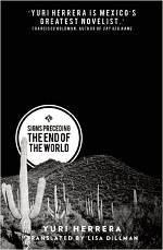 """Signs Preceding the End of the World,"" Yuri Herrera book cover"