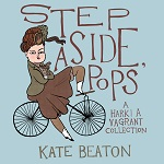 """Step Aside, Pops: A Hark! A Vagrant Collection,"" Kate Beaton book cover"