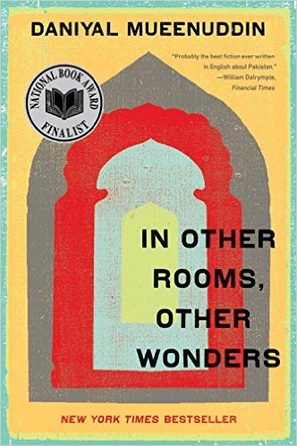"Daniyal Mueenuddin's ""In Other Rooms, Other Wonders."