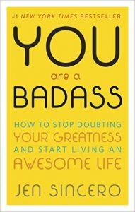 """You Are A Badass: How To Stop Doubting Your Greatness and Start Living An Awesome Life"" Credit: Running Press"
