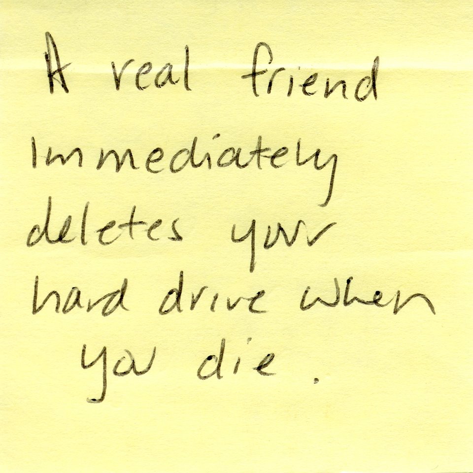 A Post-It note response to Hollander's question: What is a real friend to you?