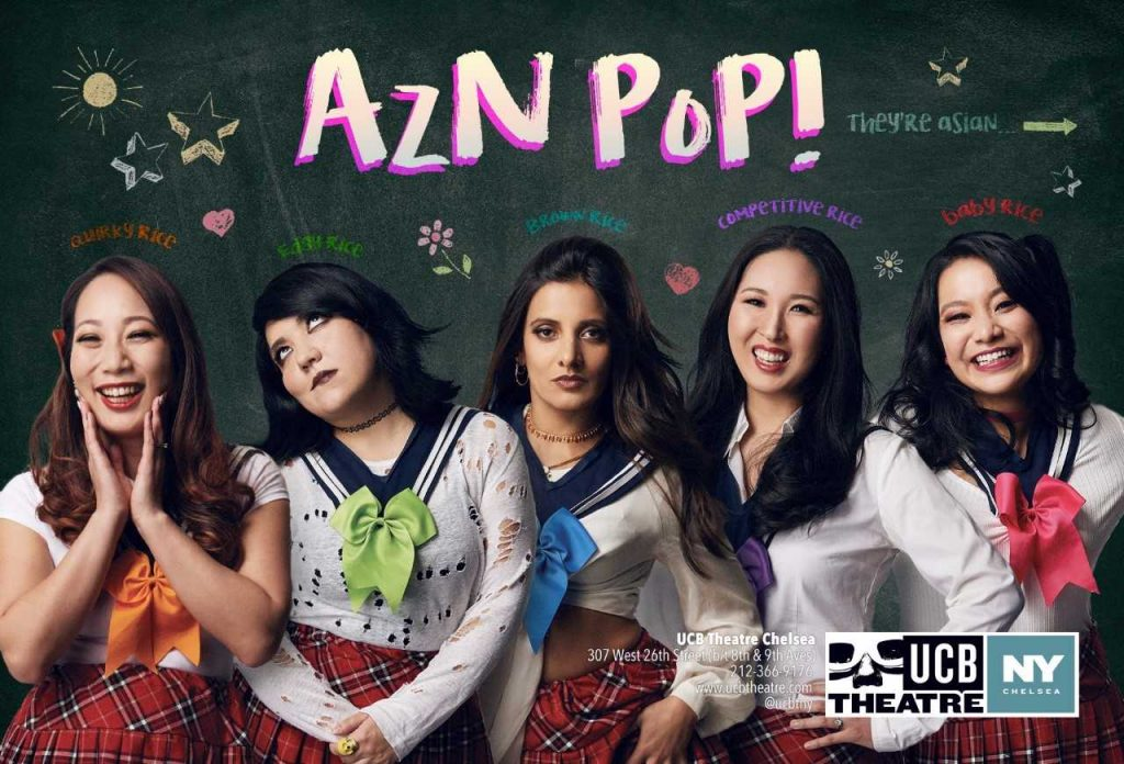 AzN PoP! performing at Upright Citizens Brigade Theatre Chelsea. Left to right: Iliana Inocencio, Maya Deshmukh, Ann Marie Yoo , Angel Yau and Anna Suzuki.