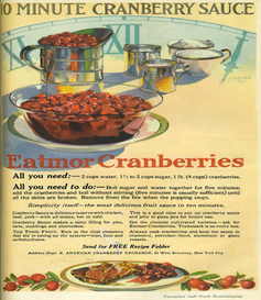 Eatmor Cranberries – which used to be the king of Thanksgiving cranberry sauce – advertises in a November 1926 issue of Good Housekeeping. Illustration by Good Housekeeping