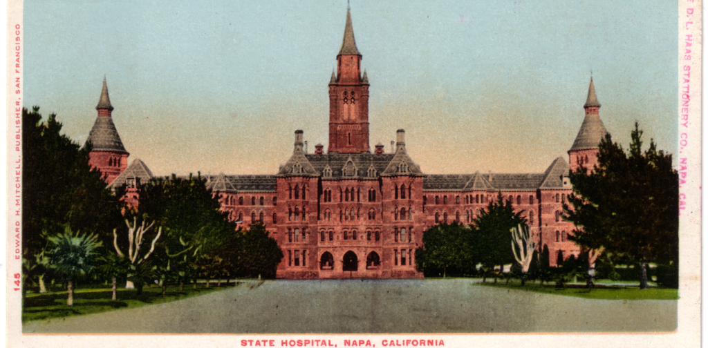 Postcard of the Napa State Hospital in Napa, Calif., circa 1905. Over 1,900 Californians were recommended for sterilizatio...