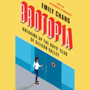 """Brotopia,"" by Emily Chang. Credit: Penguin Random House"