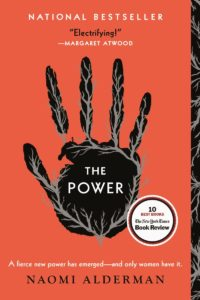 """The Power"" by Naomi Alderman. Courtesy of Little, Brown & Company"