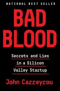 """Bad Blood,"" by John Carreyrou. Courtesy Knopf"