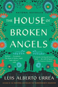 """The House of Broken Angels"" by Luis Alberto Urrea. Courtesy of Little, Brown and Company"