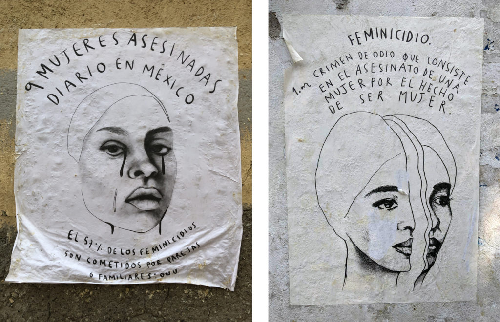 Two separate posters about femicide by Mexico City-based artist Sofia Weidner were spotted in Mexico City. The one on the left cites a now-outdated statistic that, on average, 9 women are killed each day in the country. That number has since risen to 10. Photos by Cynthia Arvide (L) and Joshua Barajas (R)